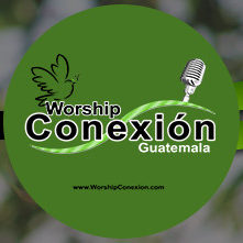 Worship Conexion Guatemala